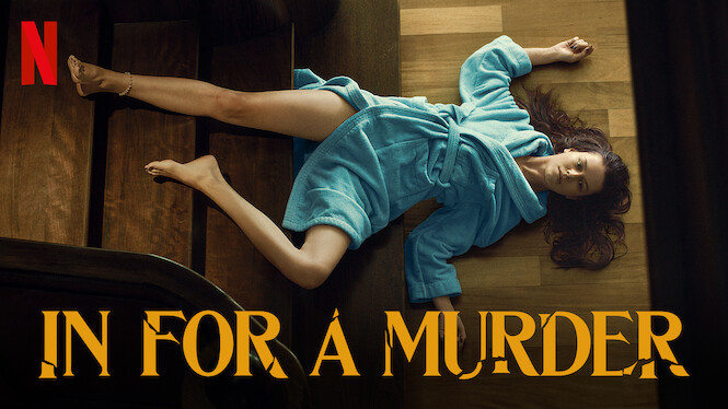 In for a Murder on Netflix USA