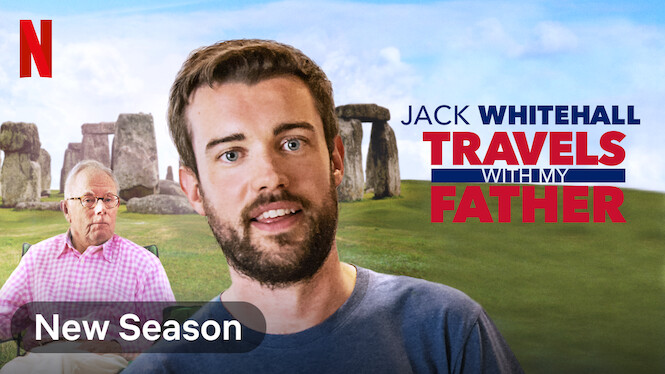 Jack Whitehall: Travels with My Father on Netflix USA