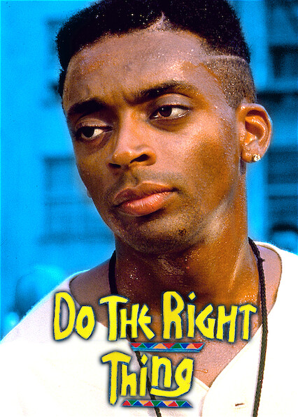 Do the Right Thing on Netflix USA